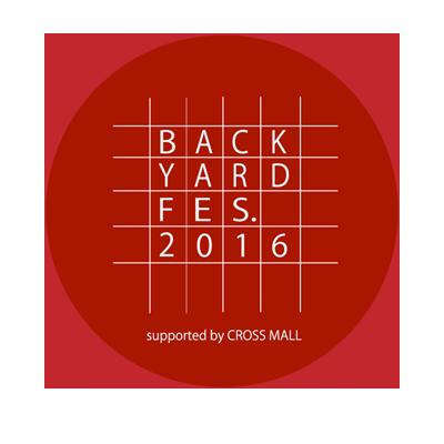 バックヤードに光を当てるお祭り「BACKYARD FES.2016」
